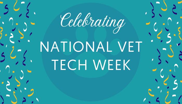 Help Us Celebrate Vet Tech Week!